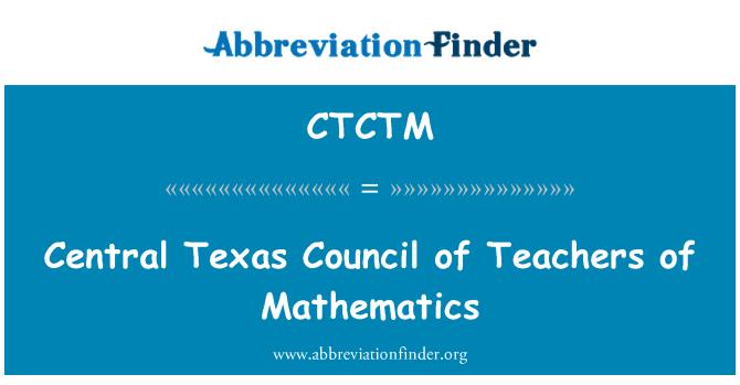 CTCTM: Central Texas Council of Teachers of Mathematics