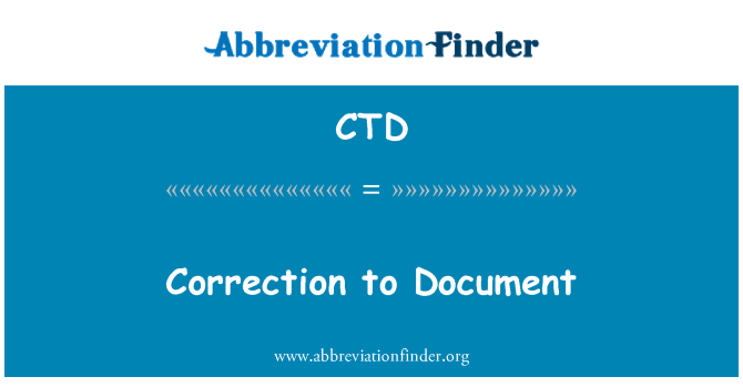 CTD: Correction to Document