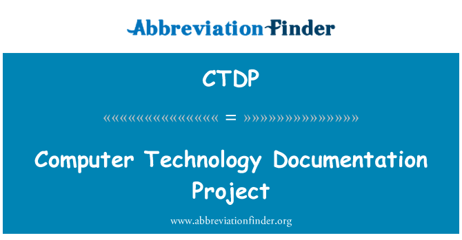 CTDP: Computer Technology Documentation Project