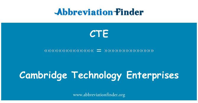 CTE: Cambridge Technology Enterprises
