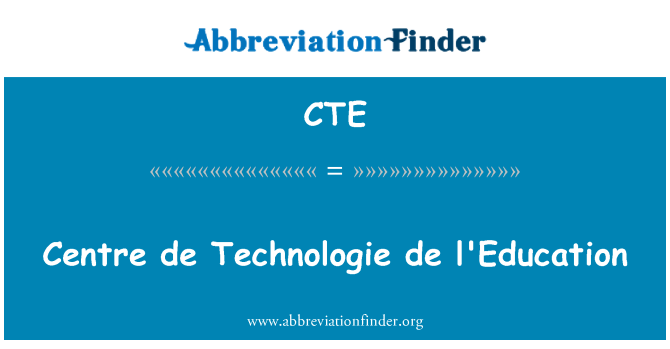 CTE: Centre de Technologie de l'Education