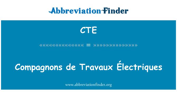 CTE: Compagnons de Travaux Électriques