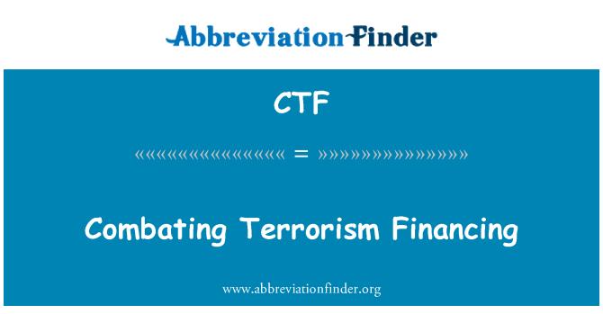 CTF: Combating Terrorism Financing