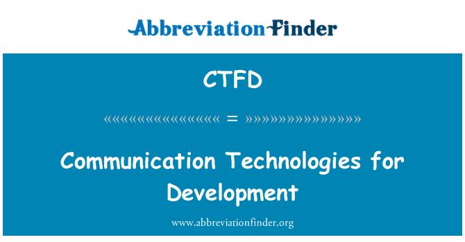 CTFD: Teknologi-teknologi komunikasi untuk pembangunan