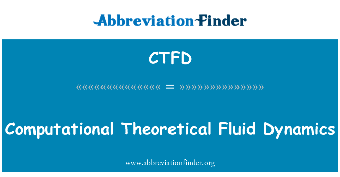 CTFD: Arvutuslikku teoreetilist vedeliku dünaamika
