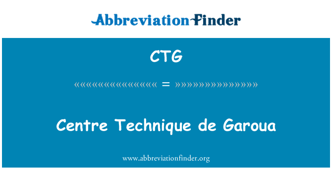CTG: Centre Technique de Garoua