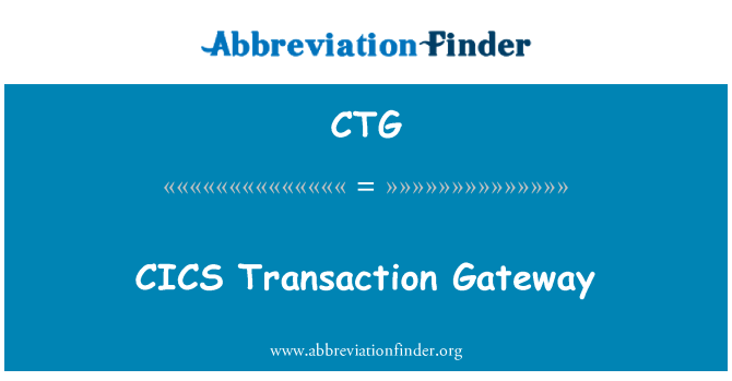 CTG: CICS Transaction Gateway