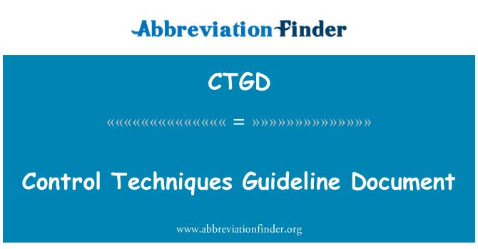 CTGD: Control Techniques Guideline Document