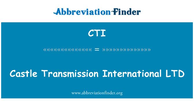 CTI: Castle Transmission International LTD