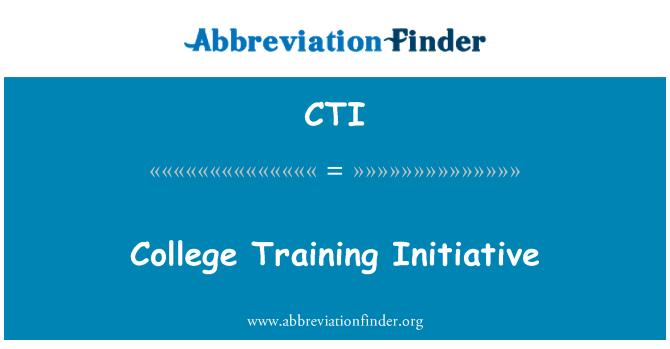 CTI: College Training Initiative
