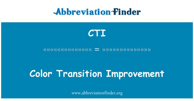 CTI: Color Transition Improvement