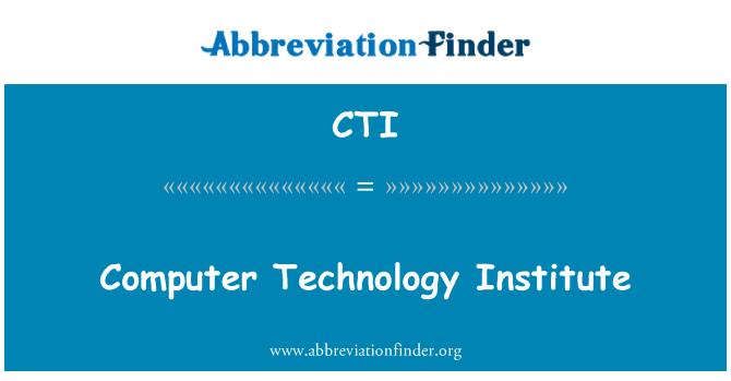 CTI: Computer Technology Institute