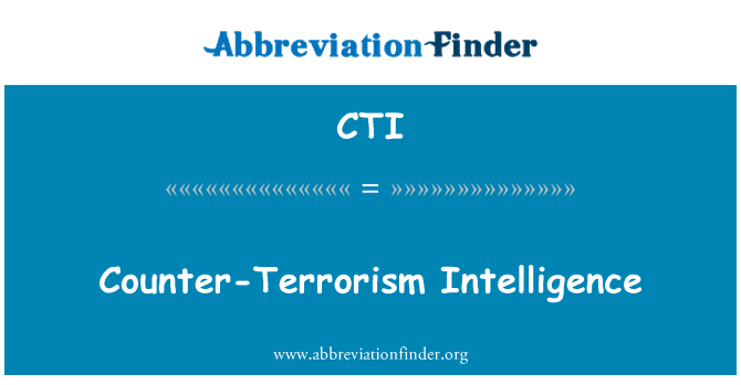 CTI: Counter-Terrorism Intelligence