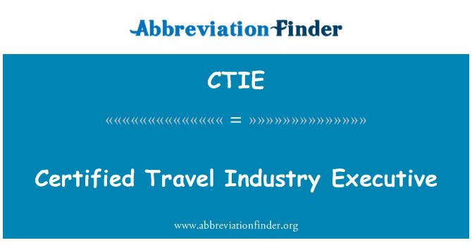 CTIE: Sertifikalı seyahat sanayi icra