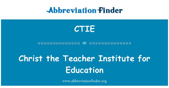 CTIE: مسیح استاد انسٹی ٹیوٹ برائے تعلیم