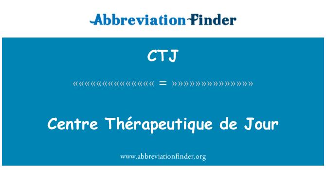 CTJ: Centre Thérapeutique de Jour