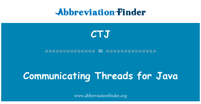 CTJ: Communicating Threads for Java