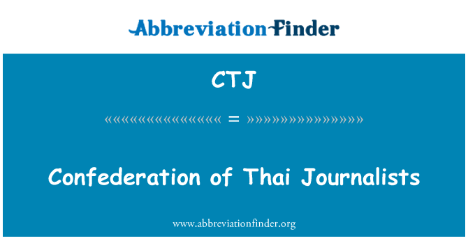 CTJ: Confederation of Thai Journalists