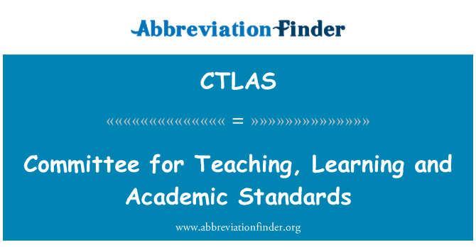 CTLAS: Committee for Teaching, Learning and Academic Standards