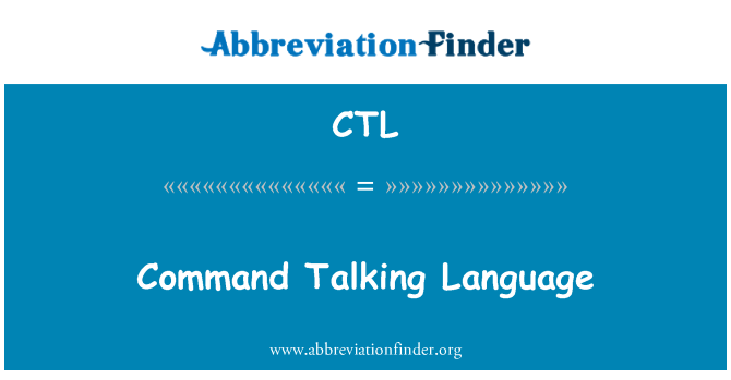CTL: Command Talking Language