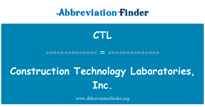 CTL: Construction Technology Laboratories, Inc.