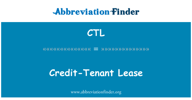 CTL: Credit-Tenant Lease