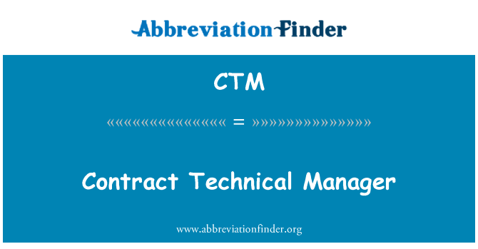 CTM: Contract Technical Manager