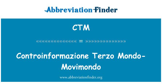 CTM: Controinformazione Terzo Mondo-Movimondo