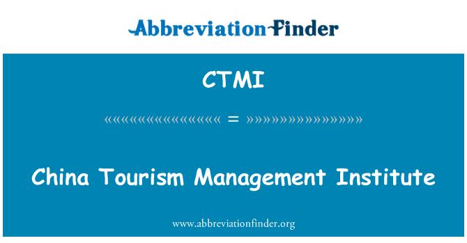 CTMI: China Tourism Management Institute