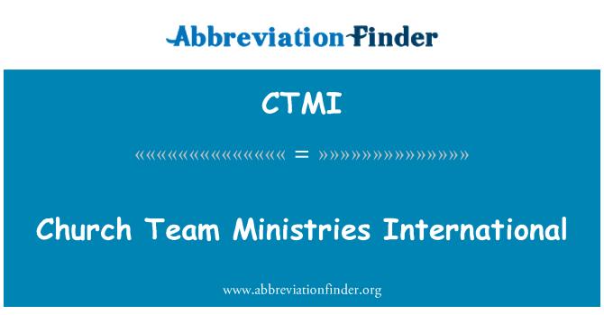 CTMI: Church Team Ministries International