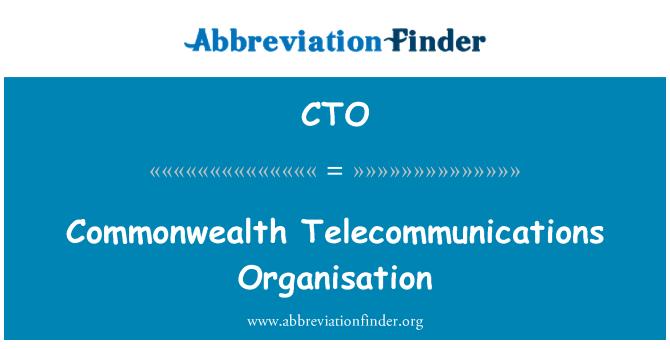 CTO: Commonwealth Telecommunications Organisation