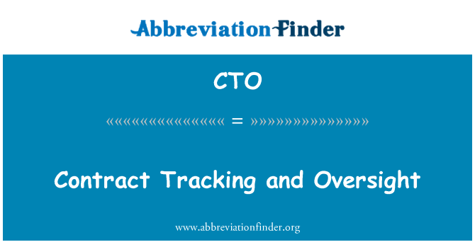 CTO: Contract Tracking and Oversight