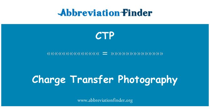 CTP: Charge Transfer Photography