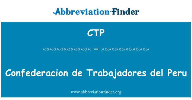 CTP: Confederacion de Trabajadores del Peru