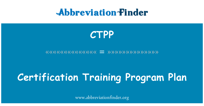 CTPP: Certification Training Program Plan