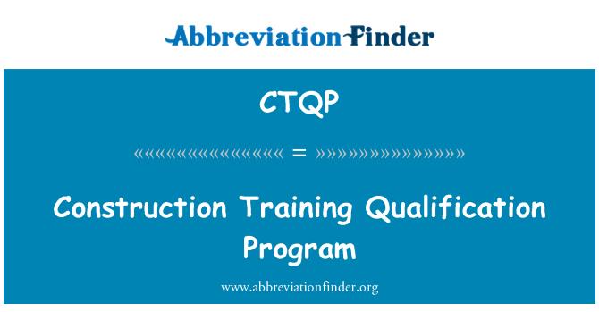 CTQP: İnşaat eğitim yeterlilik programı