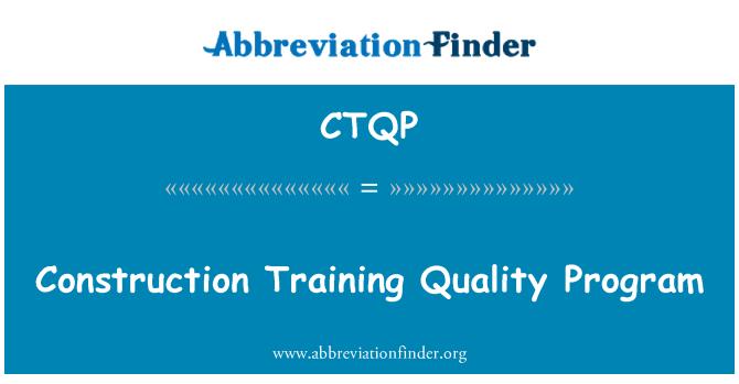 CTQP: İnşaat eğitim kalite programı