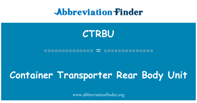CTRBU: Container Transporter Rear Body Unit