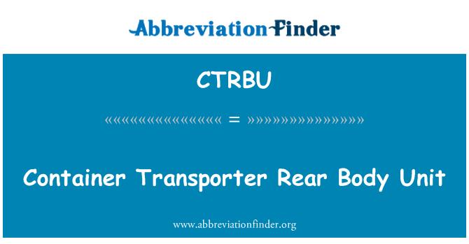 CTRBU: 集装箱运输车后方体单元