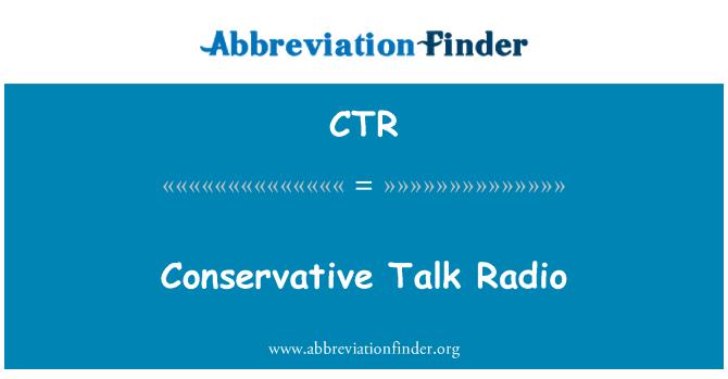 CTR: Conservative Talk Radio