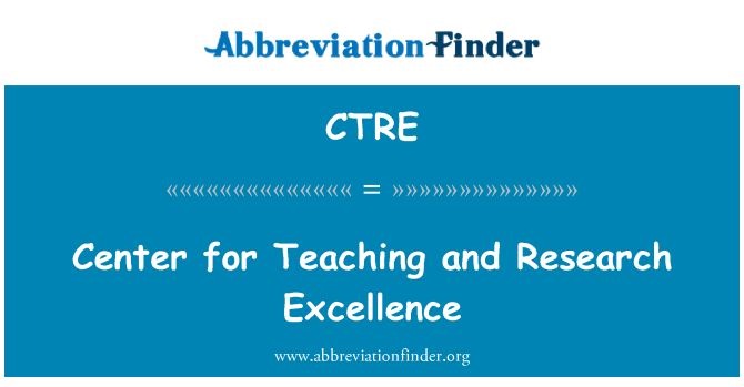 CTRE: Center for Teaching and Research Excellence