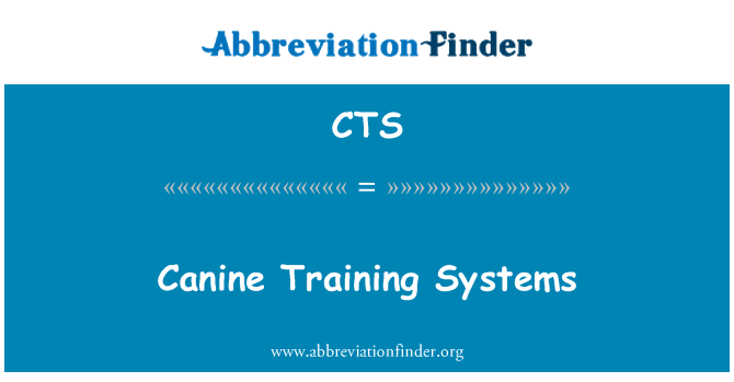 CTS: Canine Training Systems