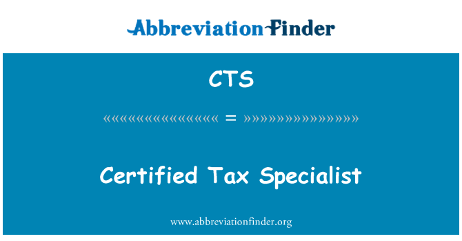 CTS: Certified Tax Specialist