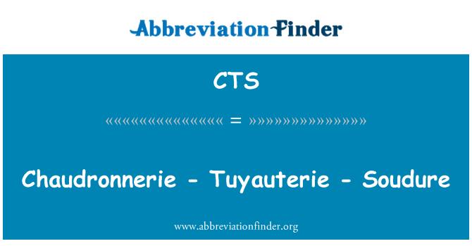 CTS: Chaudronnerie - Tuyauterie - Soudure