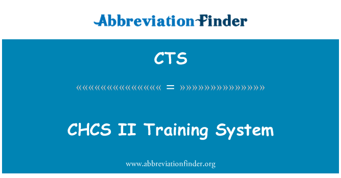 CTS: CHCS II Training System