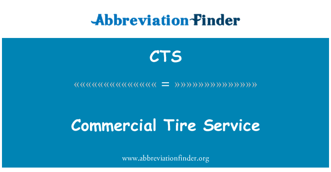CTS: Commercial Tire Service