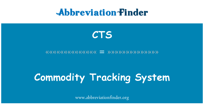 CTS: Commodity Tracking System