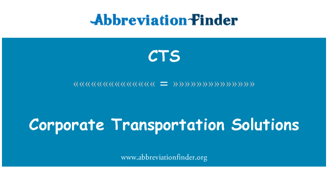 CTS: Corporate Transportation Solutions