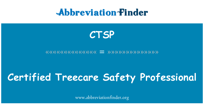 CTSP: Certified Treecare Safety Professional