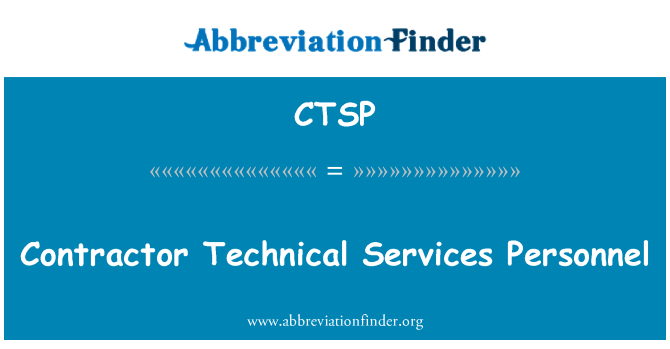 CTSP: Contractor Technical Services Personnel